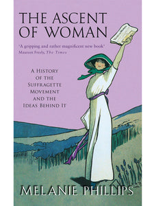 The Ascent of Woman Book by Melanie Phillips
