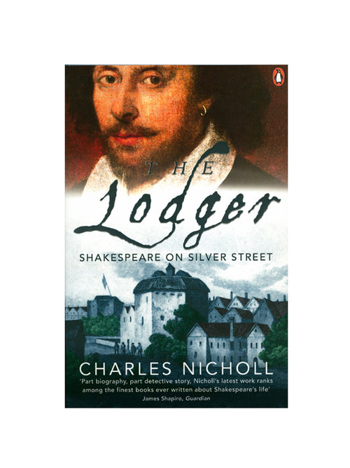 The Lodger Shakespeare Book by Charles Nicholl