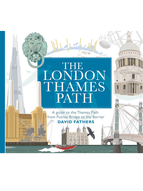 London Thames Path Book by David Fathers