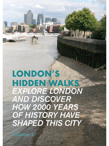 London's Hidden Walks Vol 2
