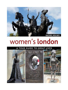 Women's London: A Tour Guide