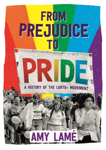 From Prejudice to Pride