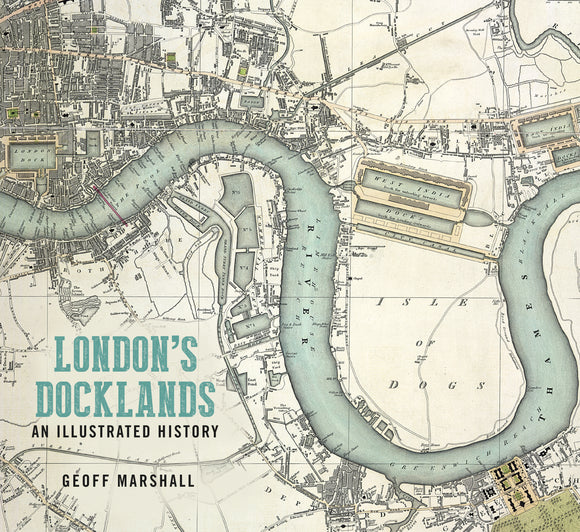 London's Docklands Illustrated
