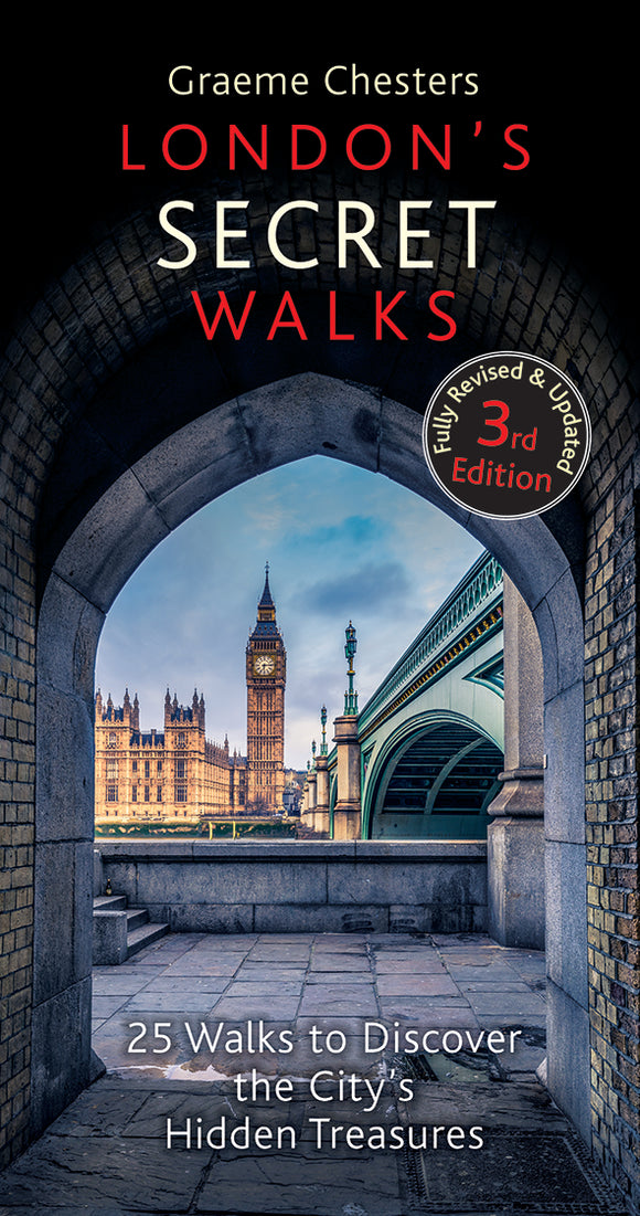 London's Secret Walks (3rd Edition)