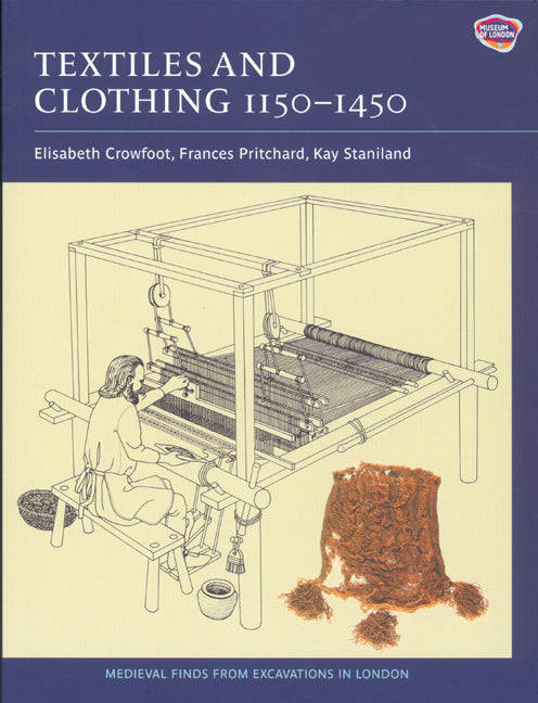 Textiles and Clothing 1150-1450