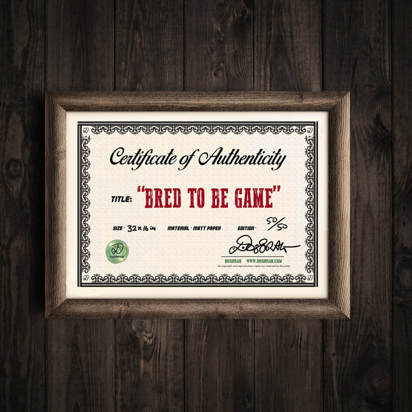 Bred to be Game - Limited