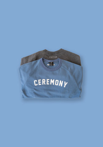 Organic Cotton Ceremony Sweatshirts
