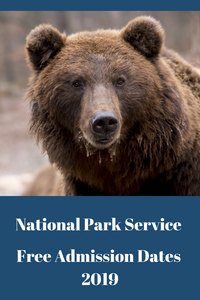 National Park Service Free Admission Days 2019