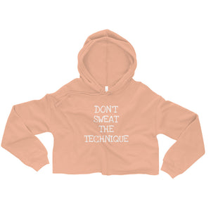 Don't Sweat The Technique Crop Hoodie