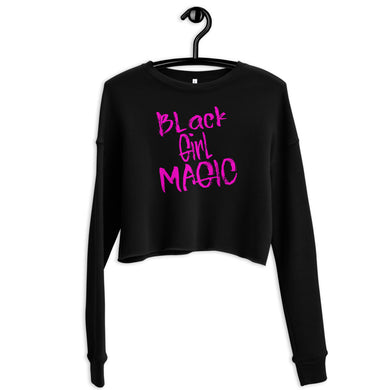 Black Girl Magic Custom Crop Sweatshirt