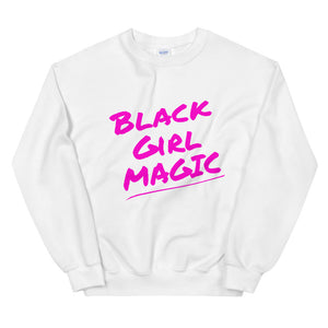 Black Girl Magic Custom Unisex Sweatshirt