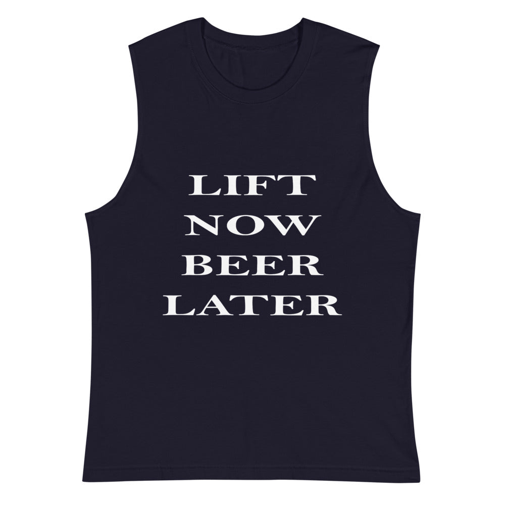 Lift Now Beer Later Muscle Shirt