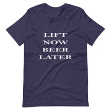 Lift Now Beer Later Short-Sleeve T-Shirt
