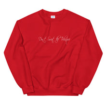 Don't Sweat the Technique Unisex Sweatshirt
