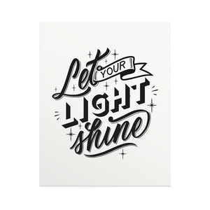 Let Your Light Shine - Print
