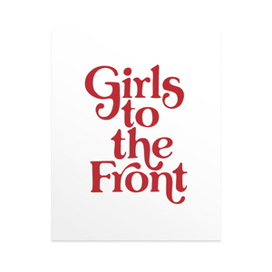 Girls to the Front - Print