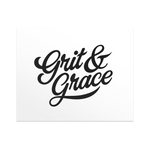 Grit and Grace - Print