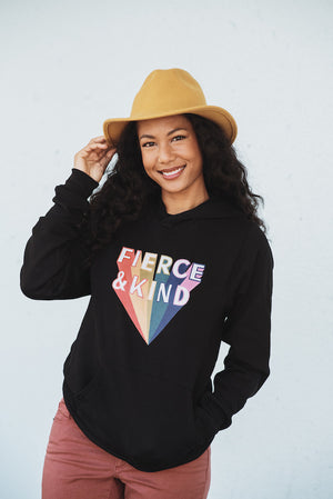 Fierce and Kind Hoodie in Black