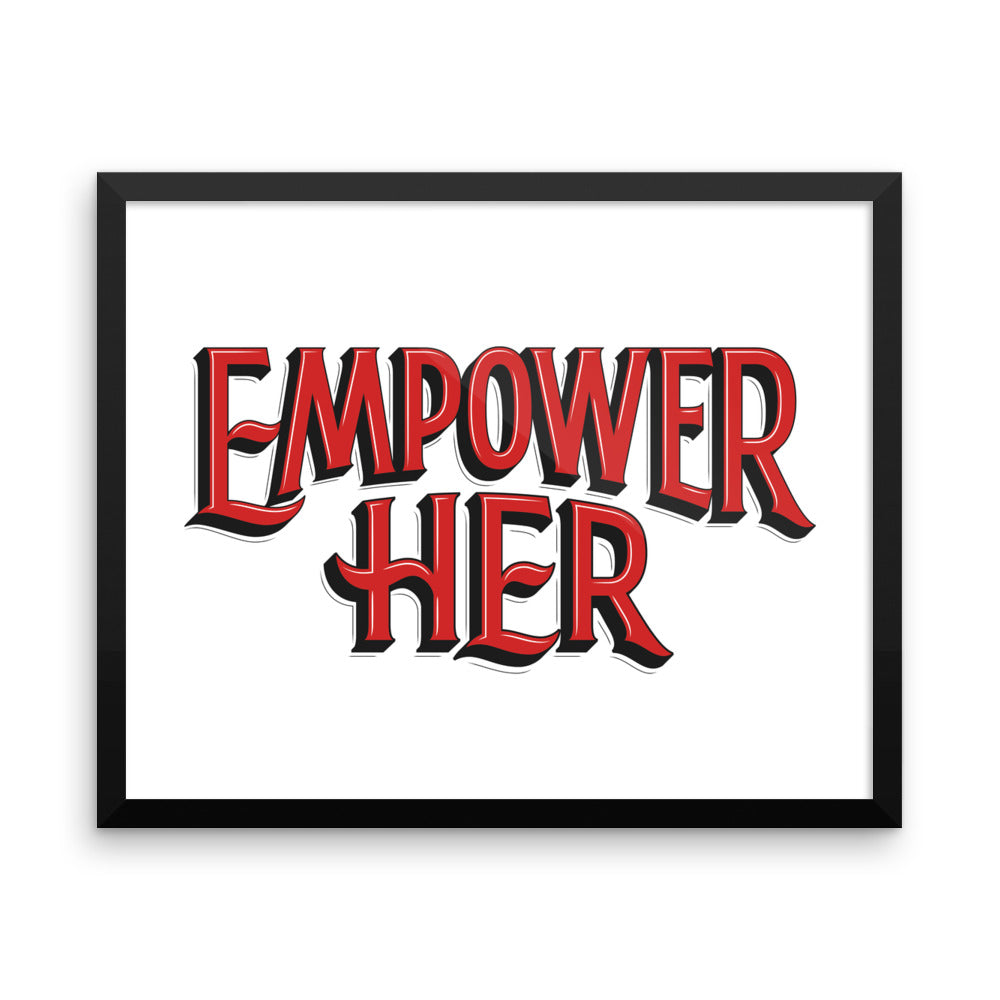 Empower Her - Framed Print