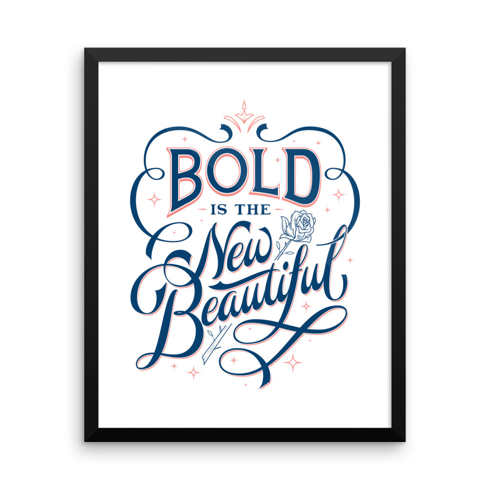Bold is the New Beautiful - Framed Print