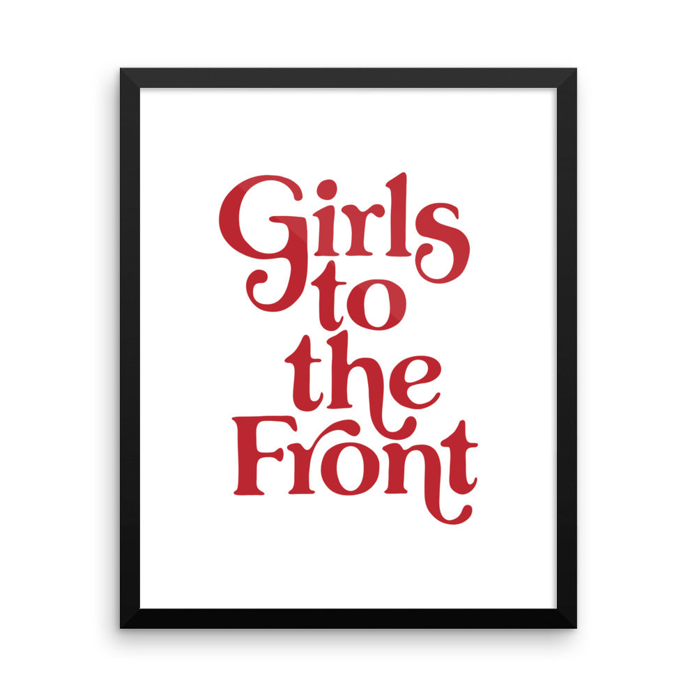 Girls to the Front - Framed Print