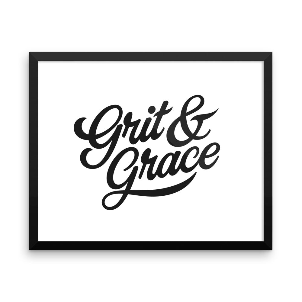 Grit and Grace - Framed Print