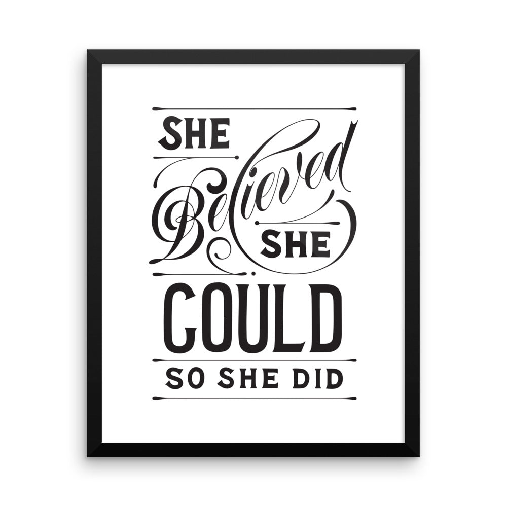 She Believed She Could So She Did - Framed Print