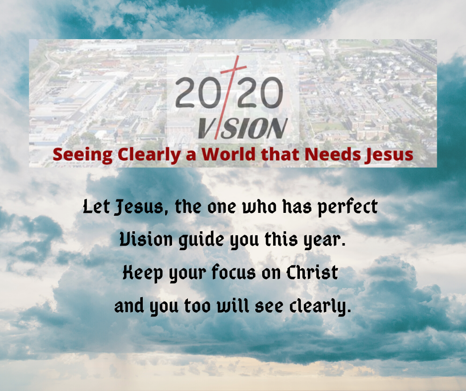 The year of perfect Vision through God's eyes
