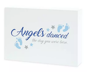 Angels Danced on Day You Were Born Wooden Box Sign