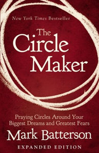 The Circle Maker (Expanded Edition)