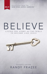 Believe - Living the Bible