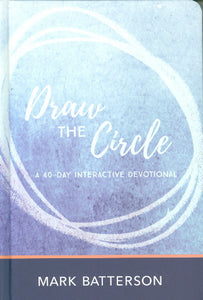 Draw the Circle 40 Day Devotional