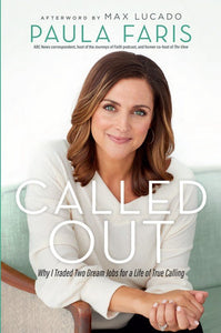 Called Out - Paula Faris