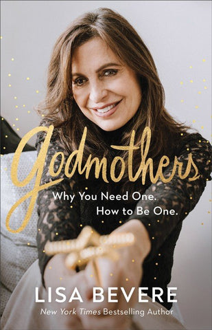 Godmothers by Lisa Bevere