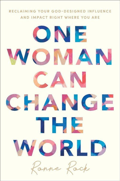 One Woman Can Change the World - Ronne Rock