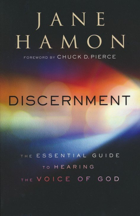 Discernment: - Jane Hamon