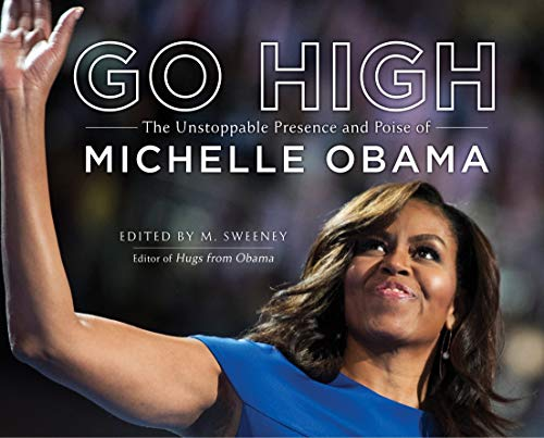 Go High - Michelle Obama
