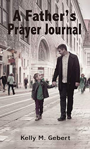A Father's Prayer Journal