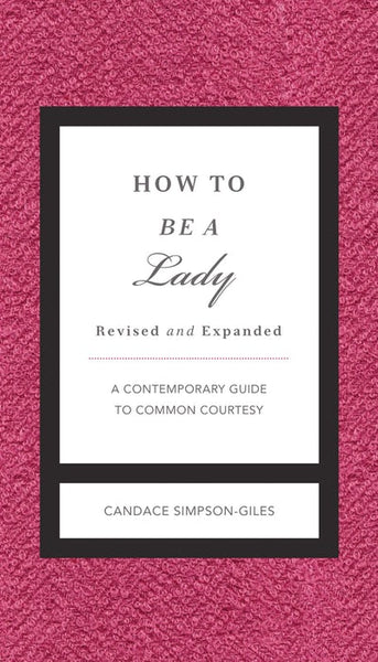 How to be a Lady