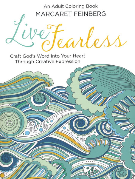 Live Fearless: An Adult Coloring Book