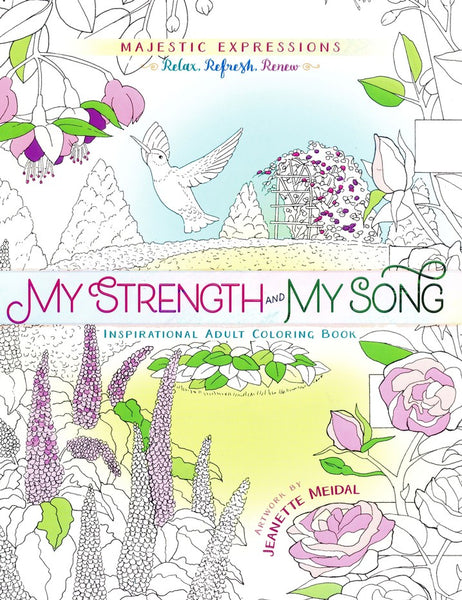 Majestic Expressions: My Strength and My Song: Inspirational Adult Coloring Book (Paperback)