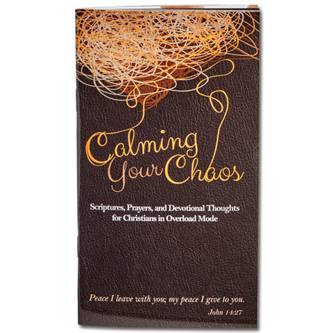 Calming Your Chaos - Devotional
