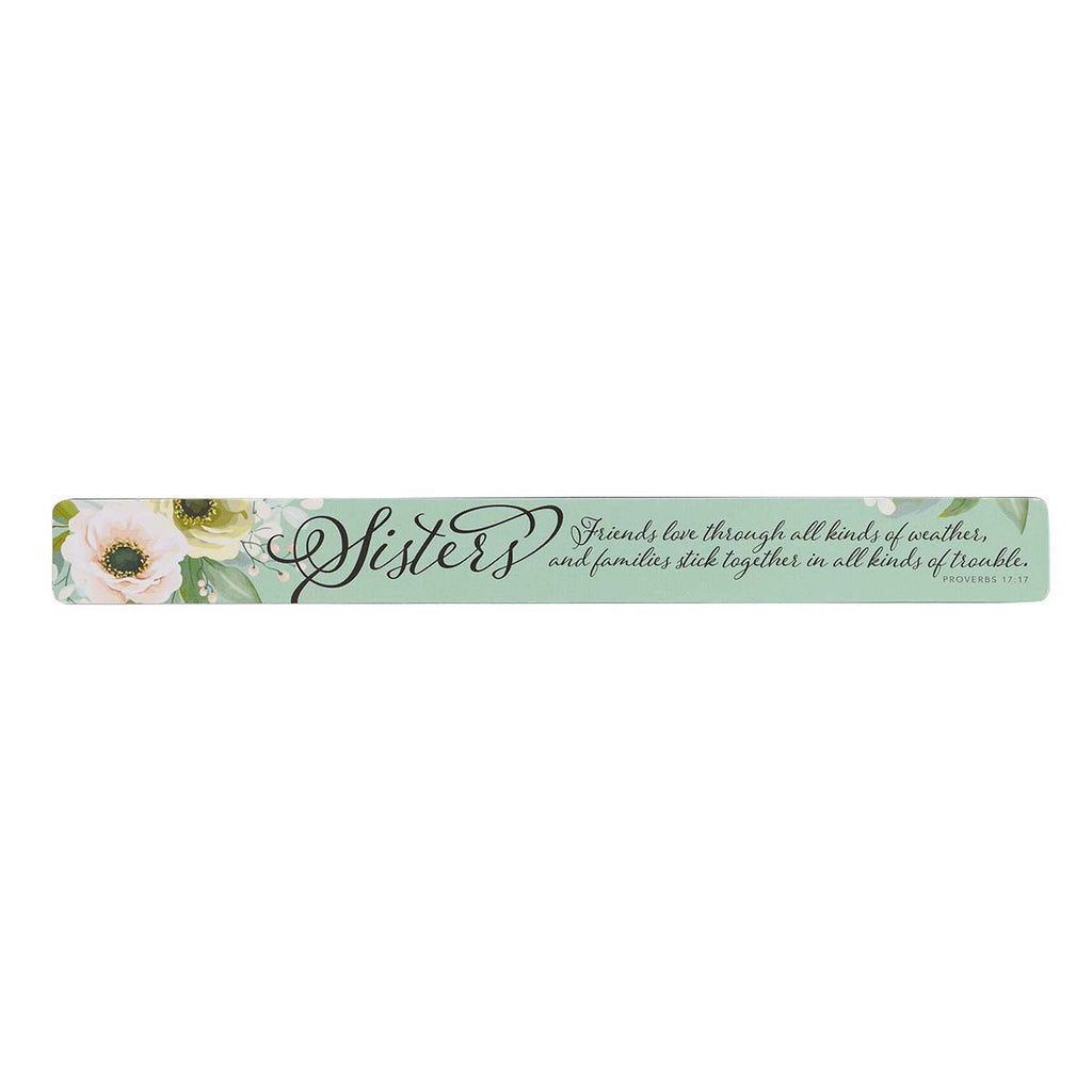 Sisters Magnetic Strip - Proverbs 17:17