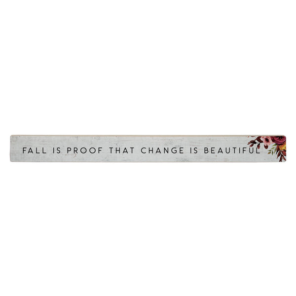 Fall Inspirational Wood Talking Stick Signs