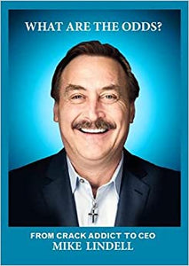 What are the odds - Mike Lindell