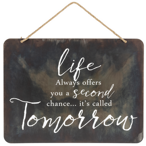 Life Always Plaque