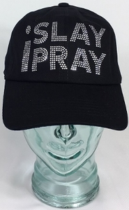 I Slay I Pray Baseball Hat