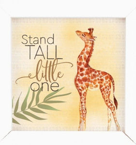 STAND TALL LITTLE ONE Wooden Sign
