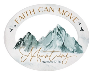 FAITH CAN MOVE MOUNTAINS Wall Decor