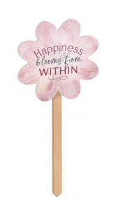 Happiness Blooms From Within Wood Garden Stake